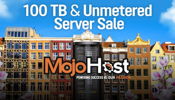 100TB & Unmetered Server Sale With MojoHost